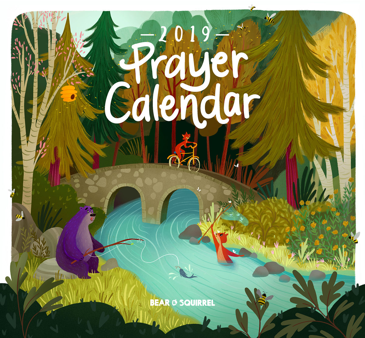 The Bear & Squirrel 2019 calendar. Can be purchased here:  http://www.bear-squirrel.com?aff=4 ( affiliate link)