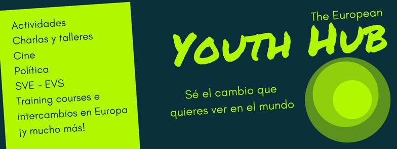 YOUTH HUB - The European Youth Hub es un servicio diseñado y dirigido democráticamente por jóvenes.