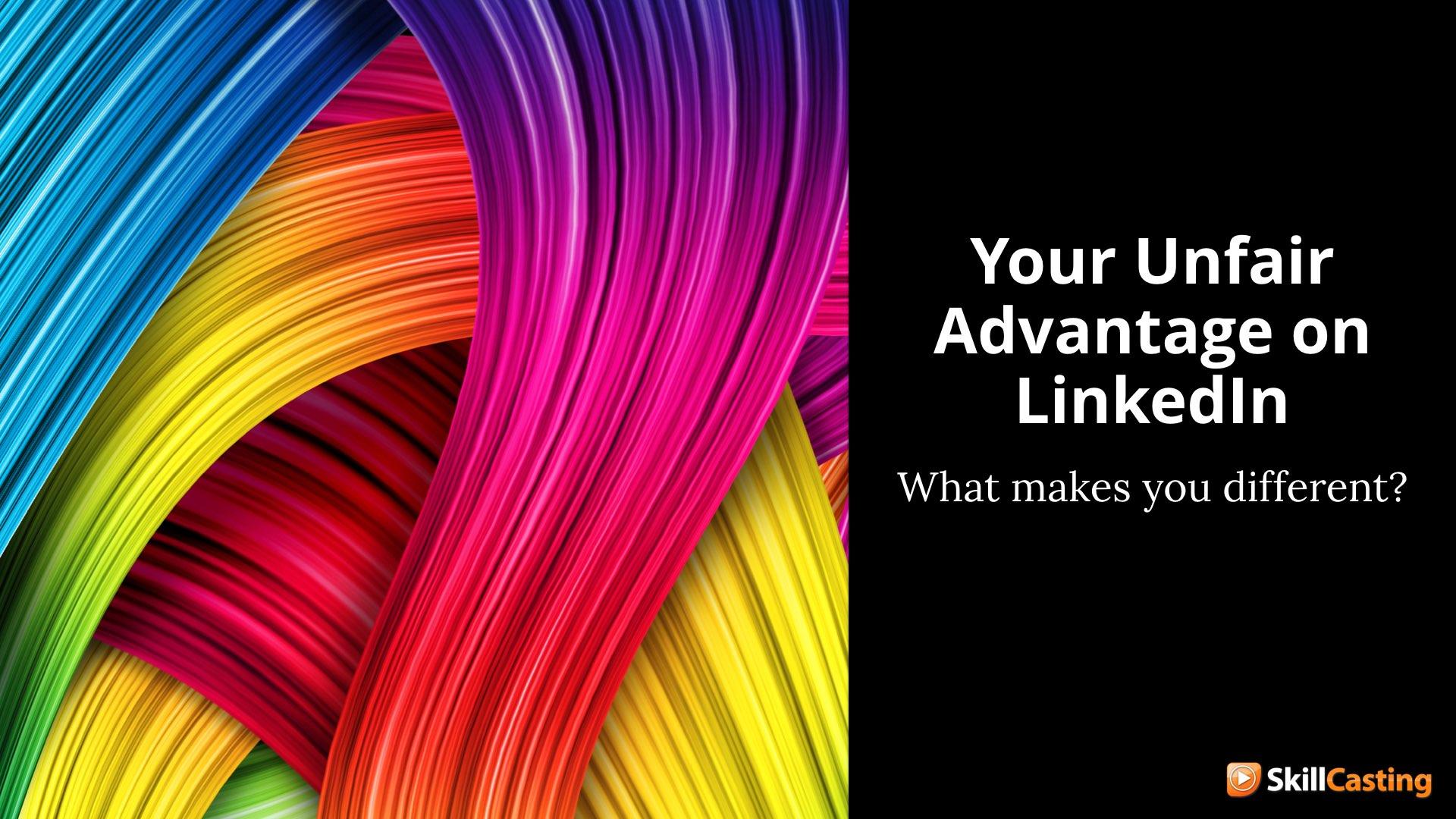 Unfair-LinkedIn-Advantage-Thumbnail.jpeg