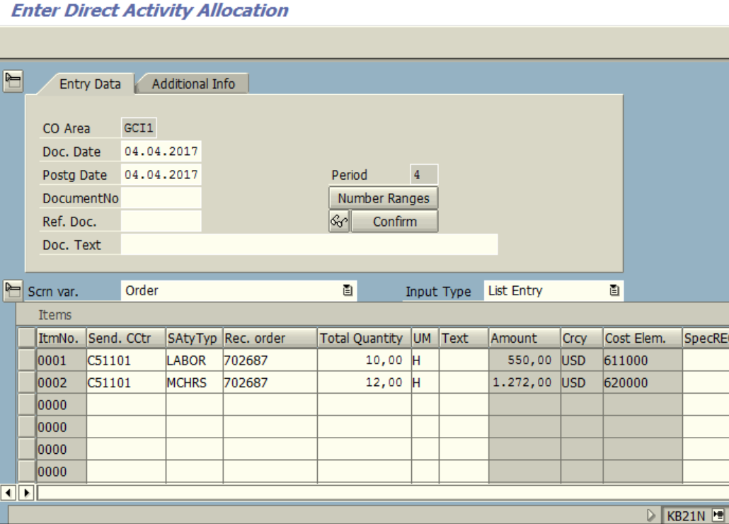 Figure 4.1 KB21N – Activity Allocation for Order – Cost Center, Activity Type, Order and Quantity are entered.