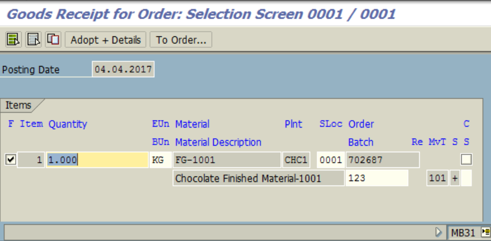 Figure 6.2 MB31 – Goods Receipt for Order: Quantity and Batch are entered.