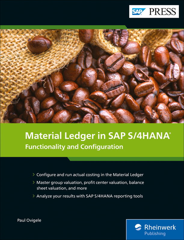 Material Ledger in SAP S/4HANA Functionality and Configuration