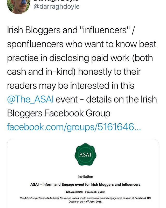 "For those interested the ASAI are hosting an event for Irish Bloggers and ""influencers"" / sponfluencers who want to know best practise in disclosing paid work (both cash and in-kind) honestly to their readers...details on the Irish Bloggers Facebook Group @darraghdoyle #irishbloggers #irishblogger #asai #paidcontent #sponsoredpost"