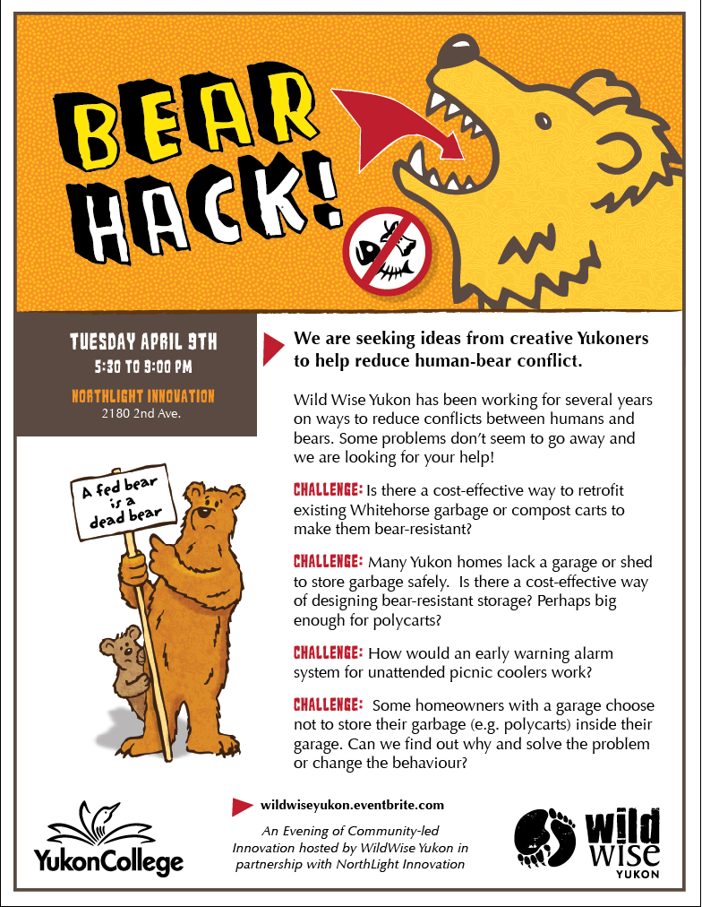 Fun event! - Come and help us brainstorm solutions to common problems that create conflict with bears.April 9th, 5:30pm at Northlight InnovationWe'll supply the pizza and beer!Register here