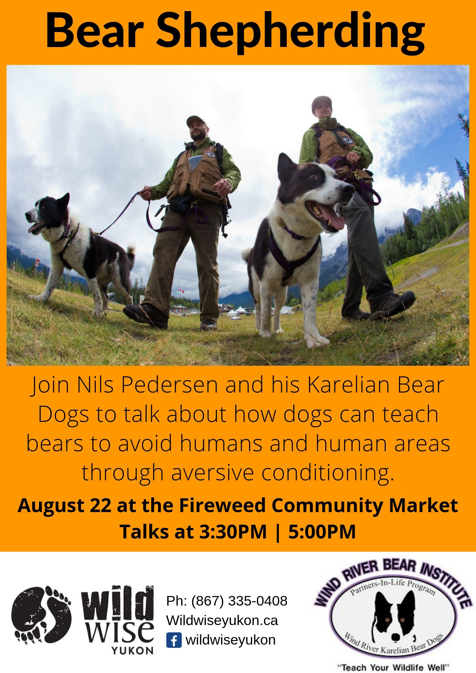 Want to meet a Karelian bear dog? - KBDs are not your average dog! They are trained to find and move bears to areas that are safer for bears to be, but that's not all. Come and say hello, find out how they are trained, what they do and how they differ from your pet dogs. Presentations at 3:30 and 5pm, Auigust 22ndFireweed Market