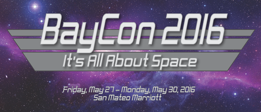BayCon 2016... the first convention smart enough to invite us.