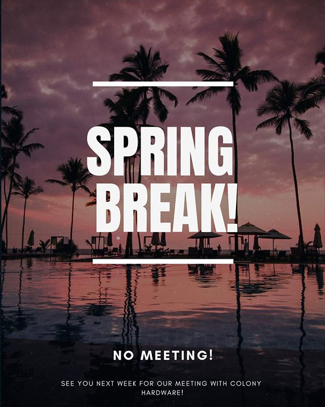 Have a nice spring break everyone!  No meeting this week!