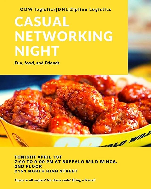 Today is the day TLA! Tonight we will be hosting ODW, DHL, and Zipline at our semi-annual Casual Networking Night. As always the dress is casual and there will be food!