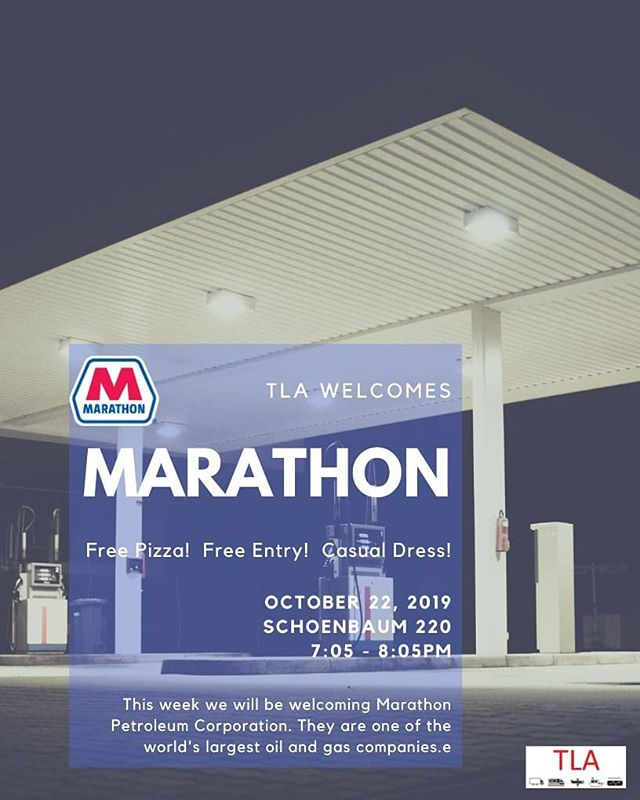 TLA! Today we will be welcoming Marathon Petroleum Corporation in our usual place and time! As always, it is open to all majors and pizza will be provided! Come see what Marathon does in the world of logistics!