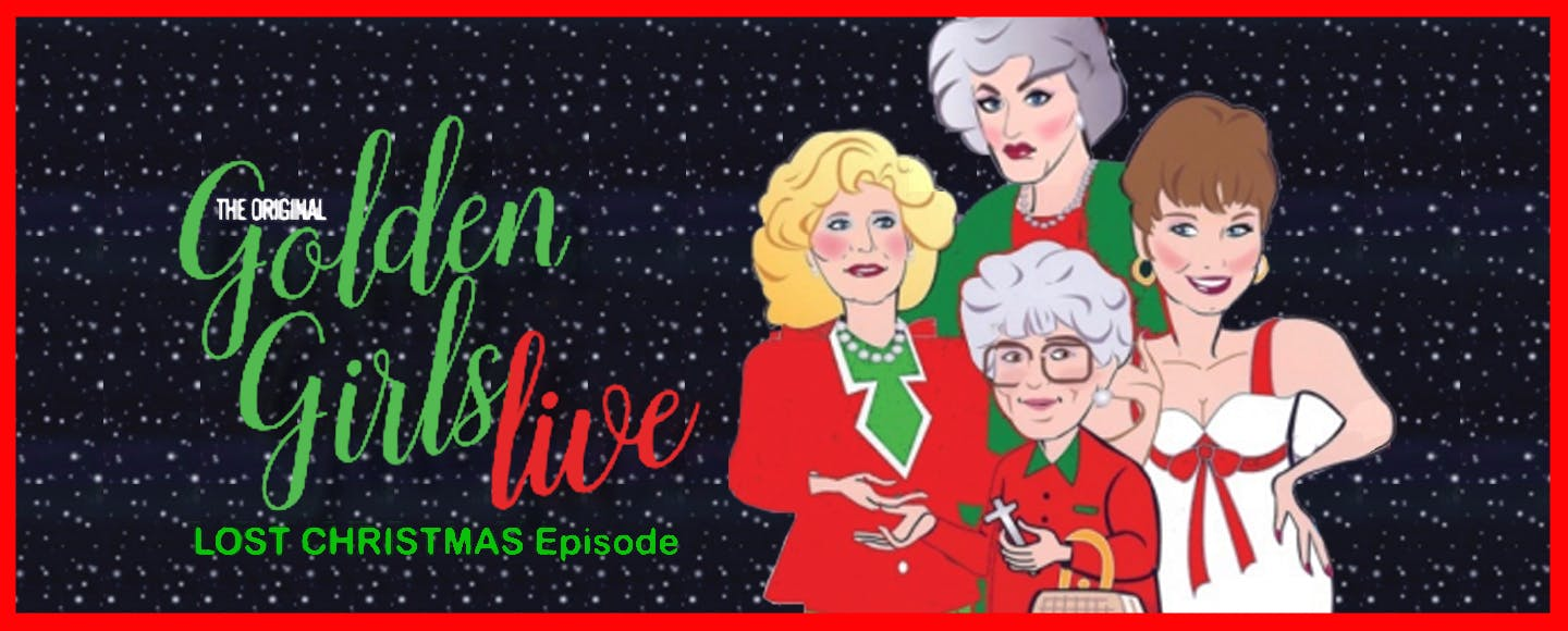 "This is the night out you didn't know you needed. Give the gift of ""The Golden Girls Live,"" an all-male portrayal of the silver-haired single ladies in the Christmas episode that never actually was.   Get tickets >>"