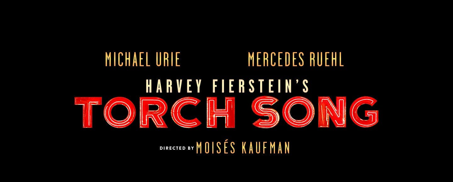 "Not sure if they'd prefer a drama or comedy? Get the best of both with $39 tickets to ""Torch Song."" This powerful story about family and respect is simultaneously heart-wrenching and hilarious.   Get tickets >>"
