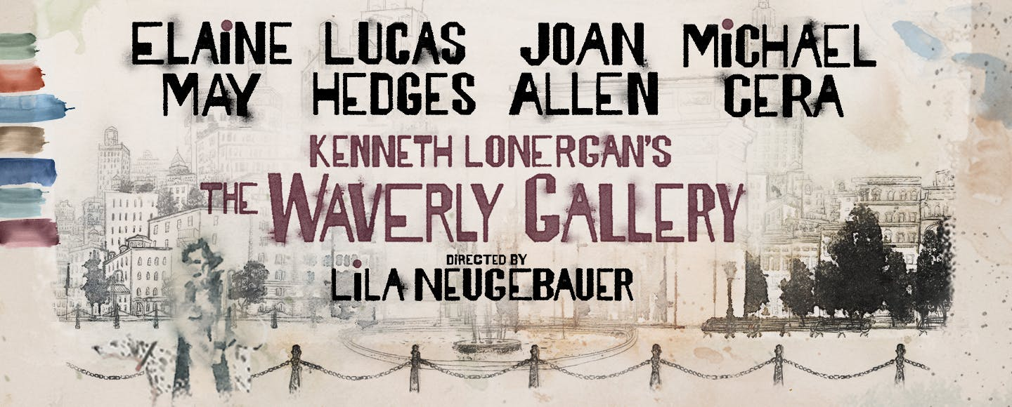 "For only $39, you can give the gift of Elaine May, Michael Cera, Lucas Hedges, and Joan Allen in Kenneth Lonergan's touching and emotional play. ""The Waverly Gallery"" is the perfect gift for the person on your list looking for a moving, transformative night of theater.   Get tickets >>"