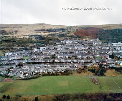 A Landscape of Wales, James Morris