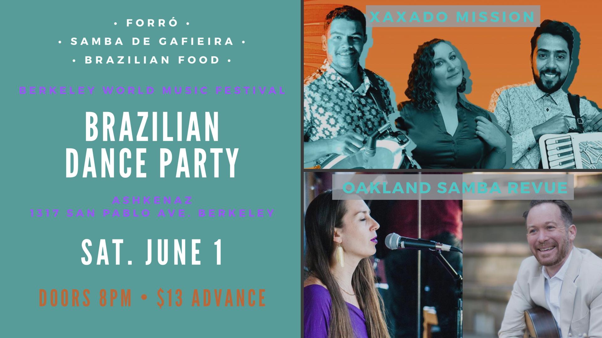 Brazilian Dance Party feat Xaxado Mission (Forró) & Oakland