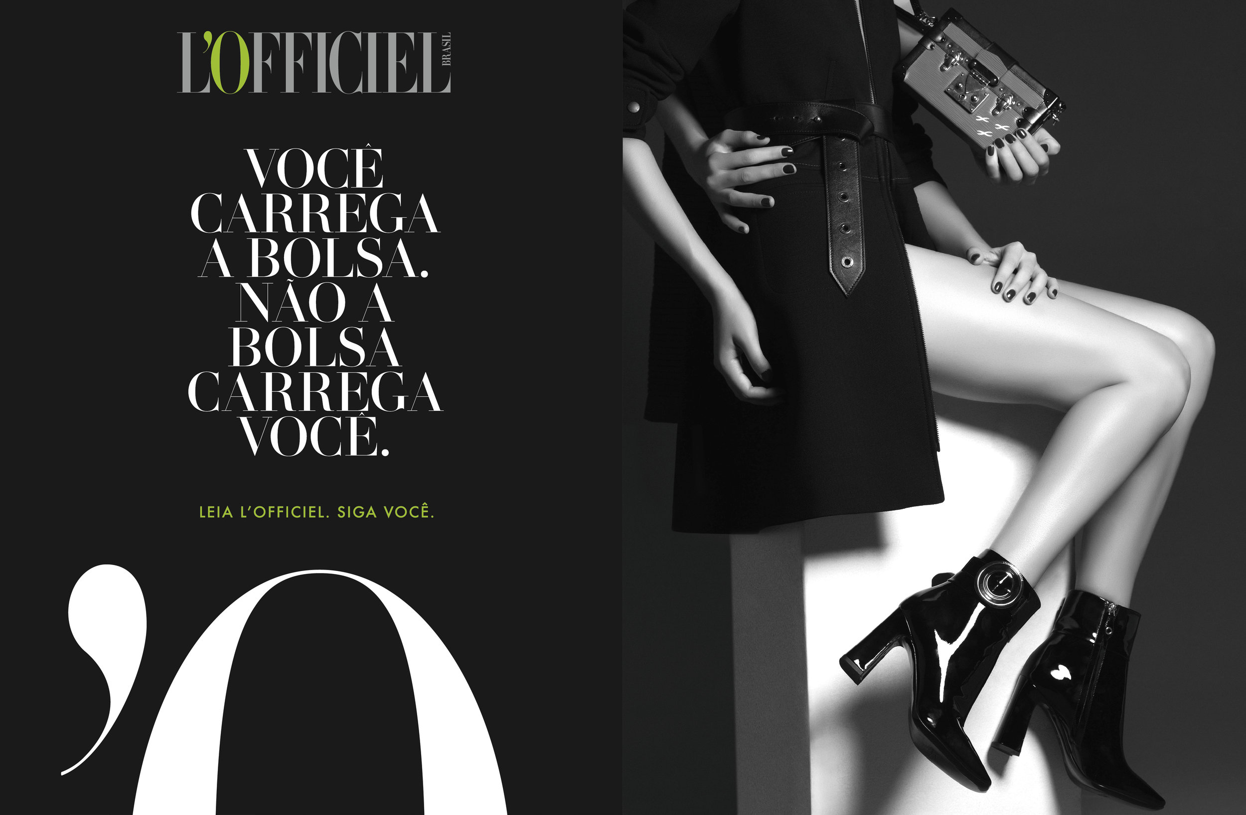 Translation note:  YOU CARRY THE PURSE, NOT THE OTHER WAY AROUND.   READ L'OFFICIEL. FOLLOW YOU.