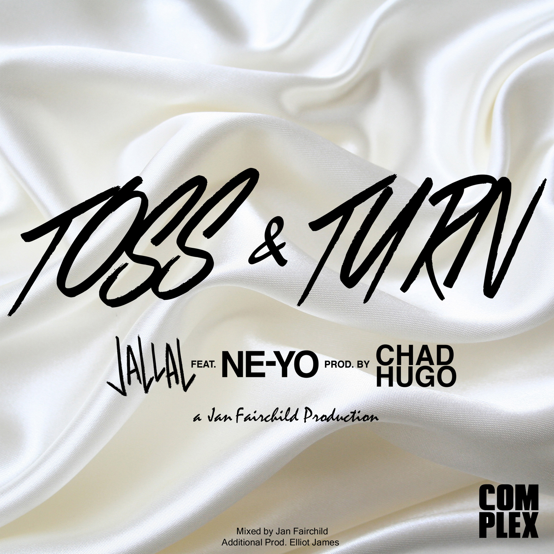Jallal feat. Ne-Yo Toss and Turn Produced by Chad Hugo Complex .jpg