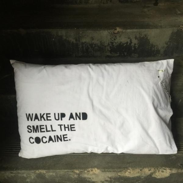 COCAINE PILLOW SLIP screen printed on cotton, 45cm x 70cm. $30