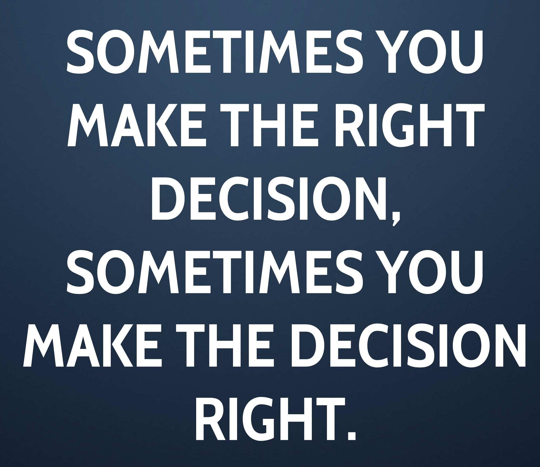 right decision.jpg