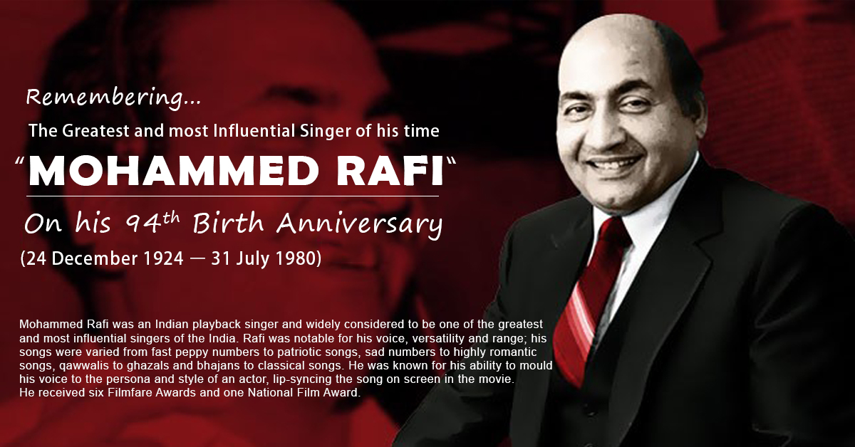 MOHAMMED RAFI  (24th Dec 1924 - 31st July 1980)
