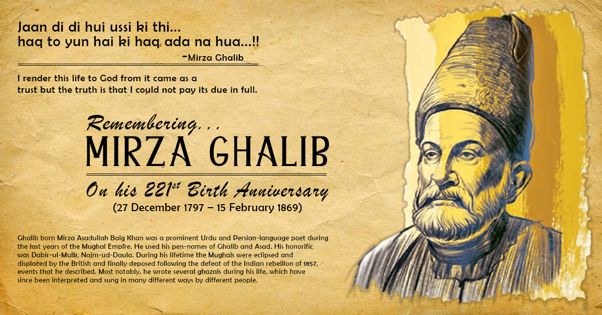 MIRZA GHALIB  (27th Dec 1797 - 15th Feb 1869)