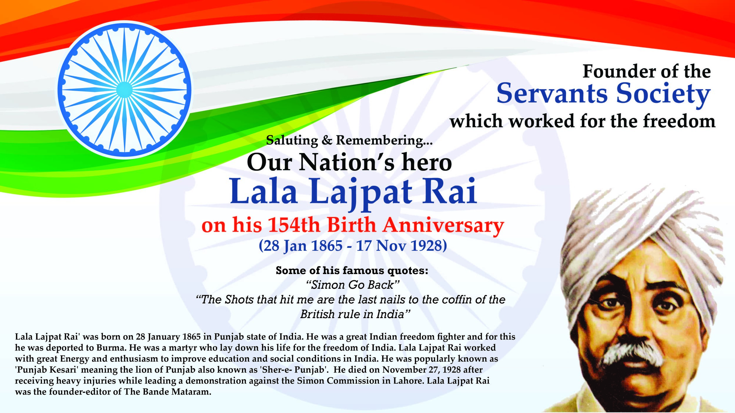 LALA LAJPAT RAI  (28th Jan 1865 - 17th Nov 1928)