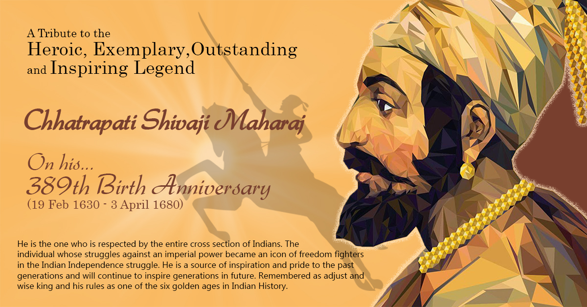 CHHATRAPATI SHIVAJI MAHARAJ  (19th Feb 1630 - 3rd Apr 1680)
