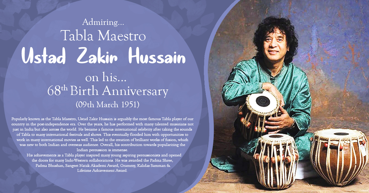 USTAD ZAKIR HUSSAIN  (9th Mar 1951)