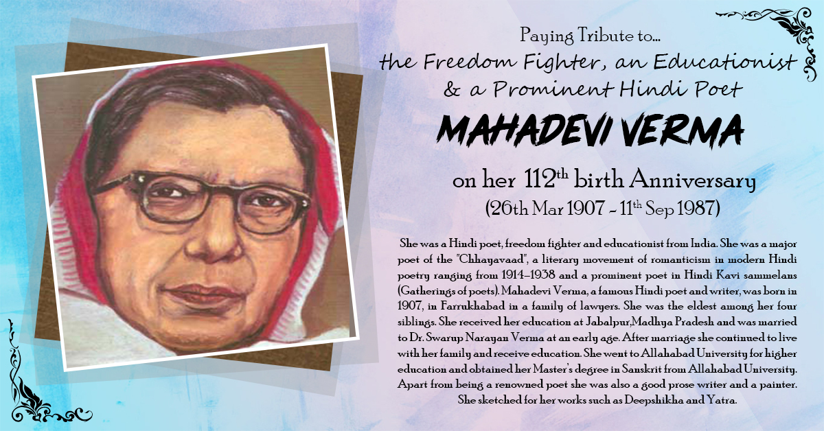 MAHADEVI VERMA  (26th Mar 1907 - 11th Sep 1987)
