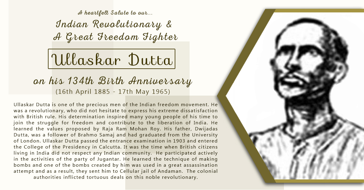 ULLASKAR DUTTA  (16th Apr 1885 - 17th May 1965)