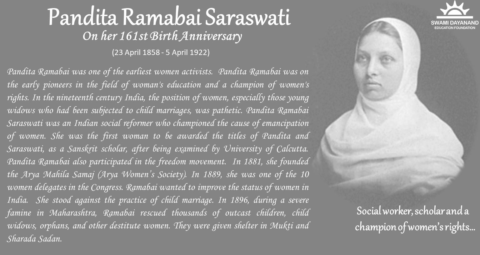 PANDITA RAMABAI SARASWATI  (23rd Apr 1858 - 5th Apr 1922)