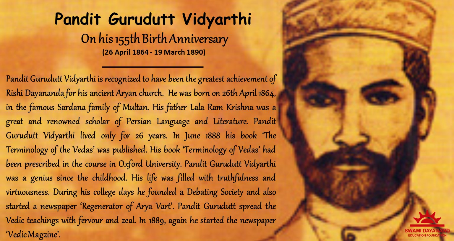 PANDIT GURUDUTT VIDYARTHI  (26th Apr 1864 - 19th Mar 1890)