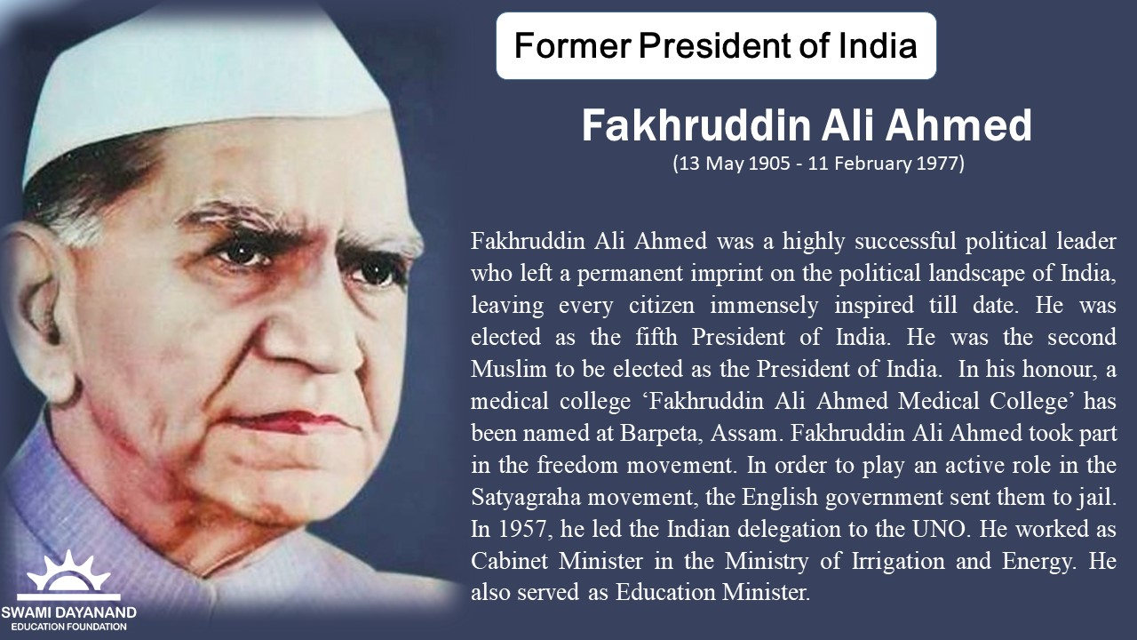 FAKHRUDDIN ALI AHMED  (13th May 1905 - 11th Feb 1977)