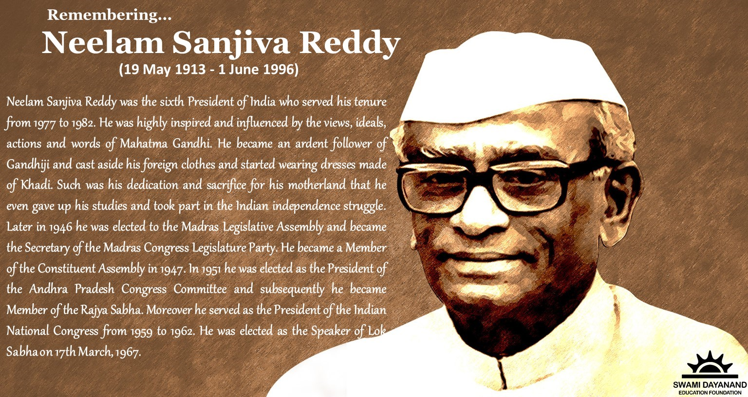 NEELAM SANJIVA REDDY  (19th May 1913 - 1st June 1996)
