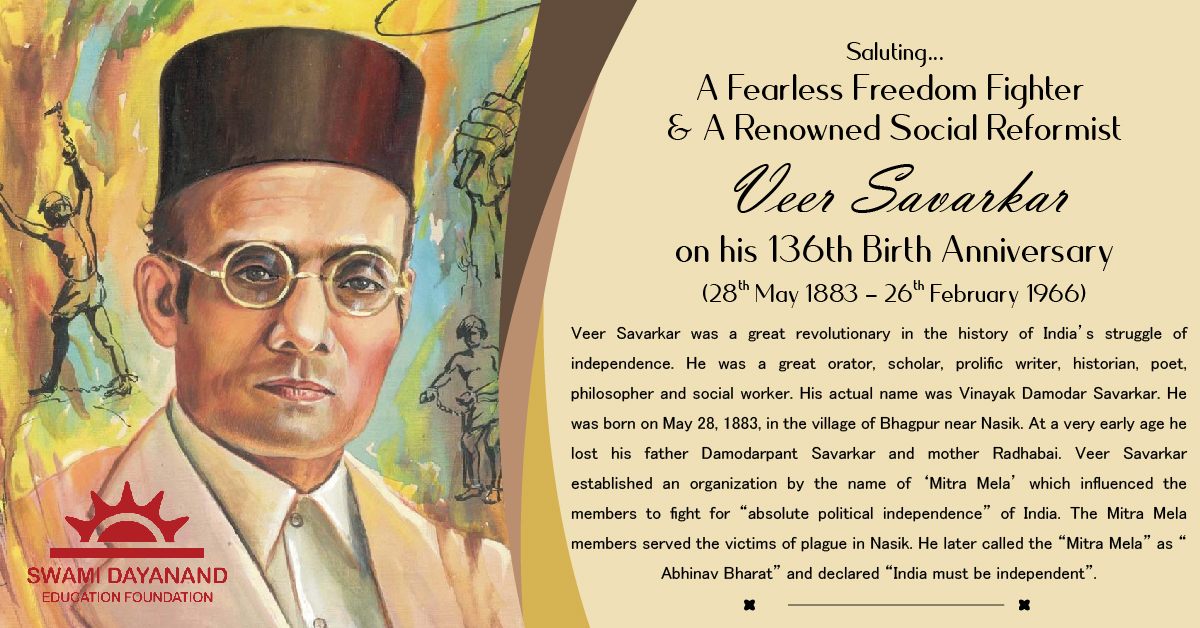 VEER SAVARKAR  (28th May 1883 - 26th Feb 1966)