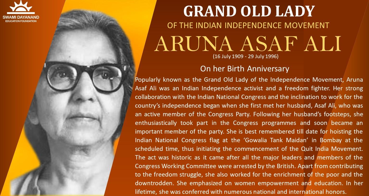 ARUNA ASAF ALI  (16 July 1909 - 29 July 1996)