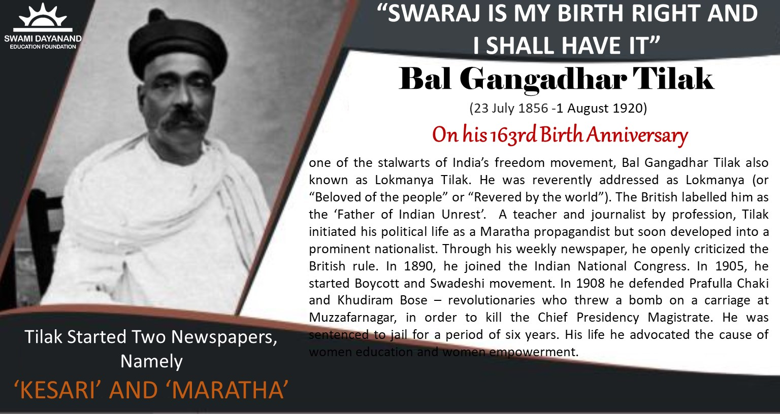 BAL GANGADHAR TILAK  (23rd July 1856 - 1st August 1920)