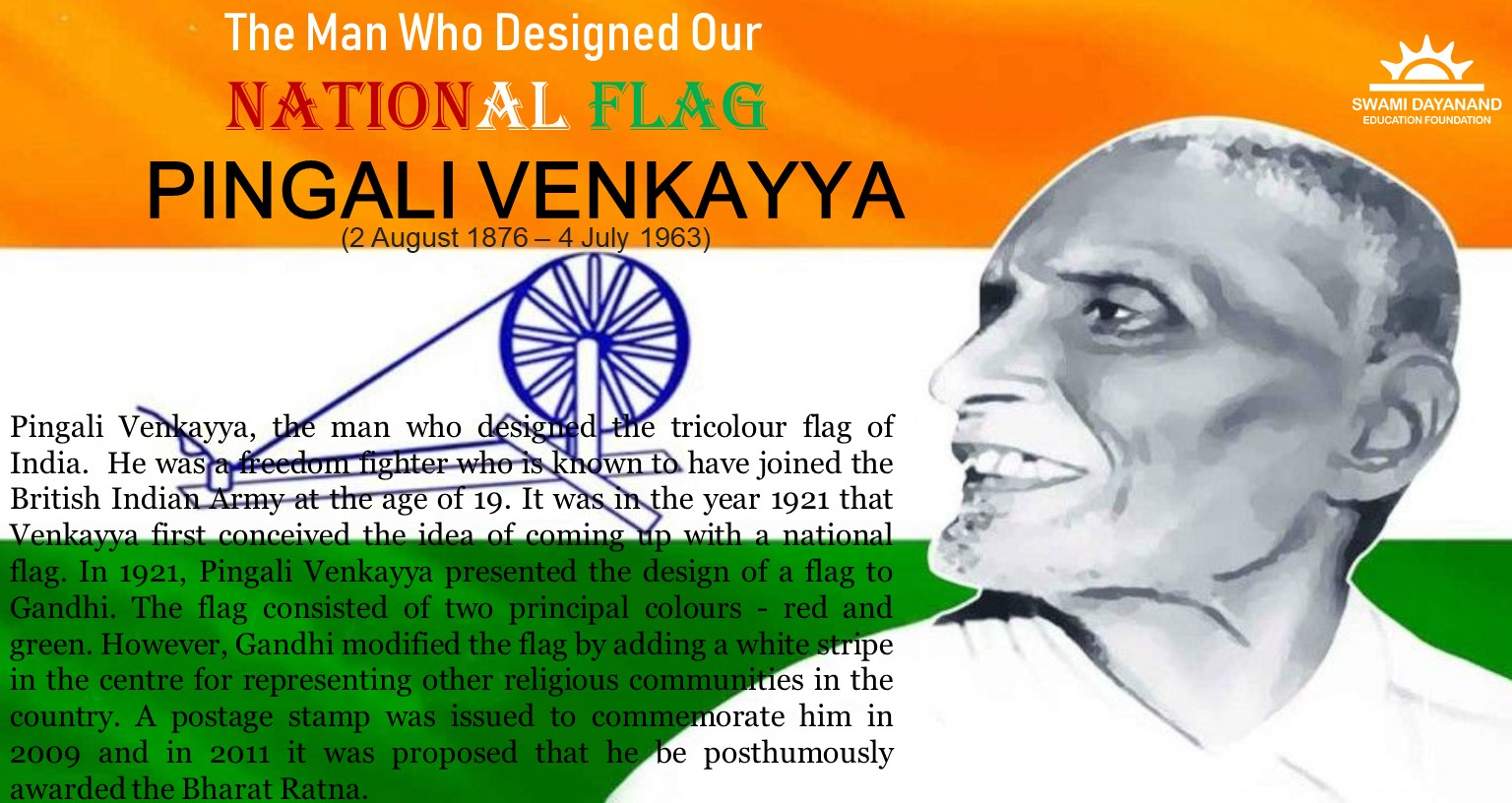 PINGALI VENKAYYA  (2nd August 1876 - 4th July 1963)