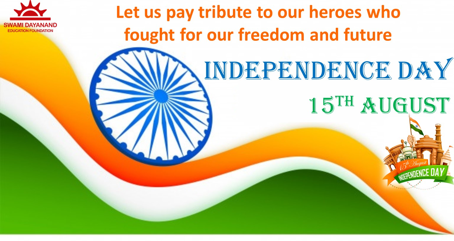 HAPPY INDEPENDENCE DAY  (15TH AUGUST)