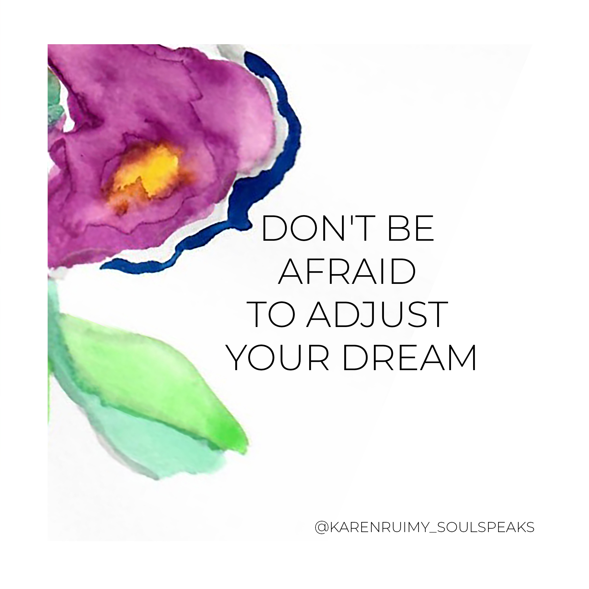 MONDAY DON'T BE AFRAID TO ADJUST YOUR DREAM.png