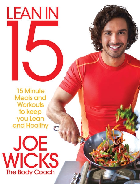 LEAN IN 15: 15 MINUTE MEALS AND WORKOUTS TO KEEP YOU LEAN AND HEALTHY BY JOE WICKS FROM AMAZON , £7.99
