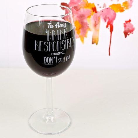 Personalised Wine Lover's 'Drink Responsibly' Wine Glass,  £12