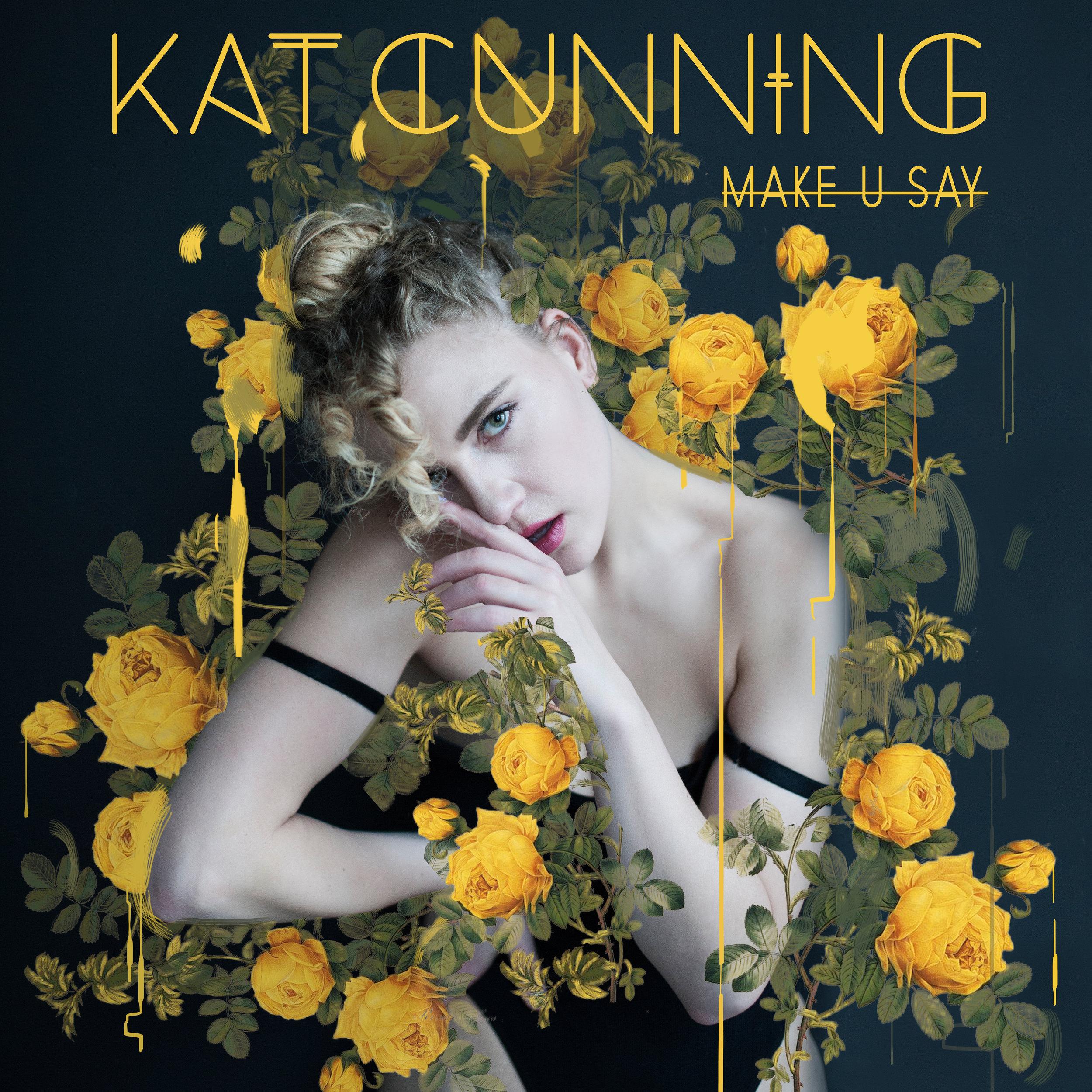 KAT_CUNNING_MAKE_U_SAY_COVER_FINAL.jpg