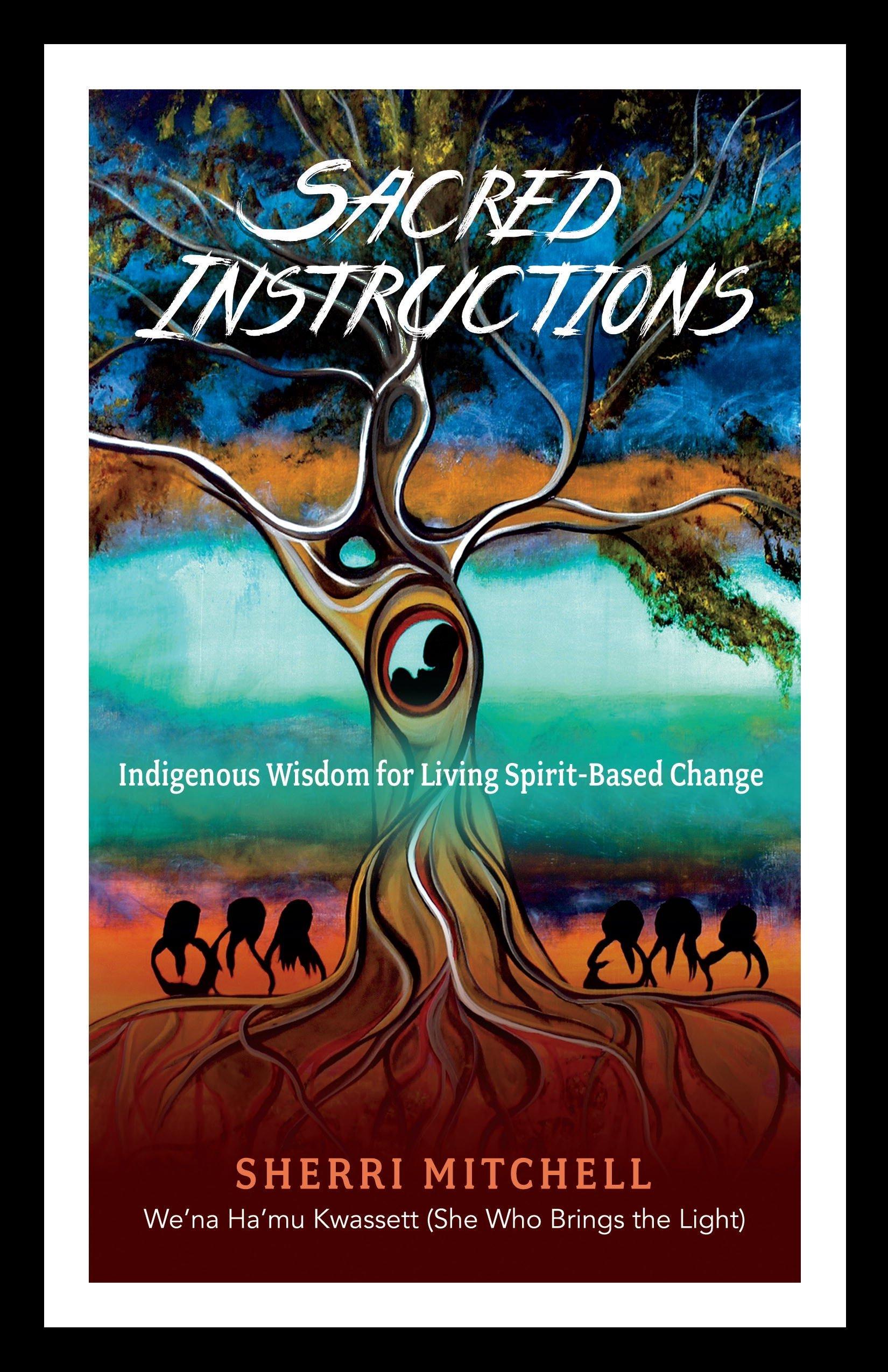 Sherri Mitchell Sacred Instructions.jpg