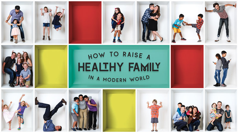 How to Raise a Healthy Family in a Modern World