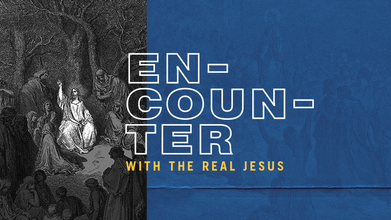 Encounter with the Real Jesus