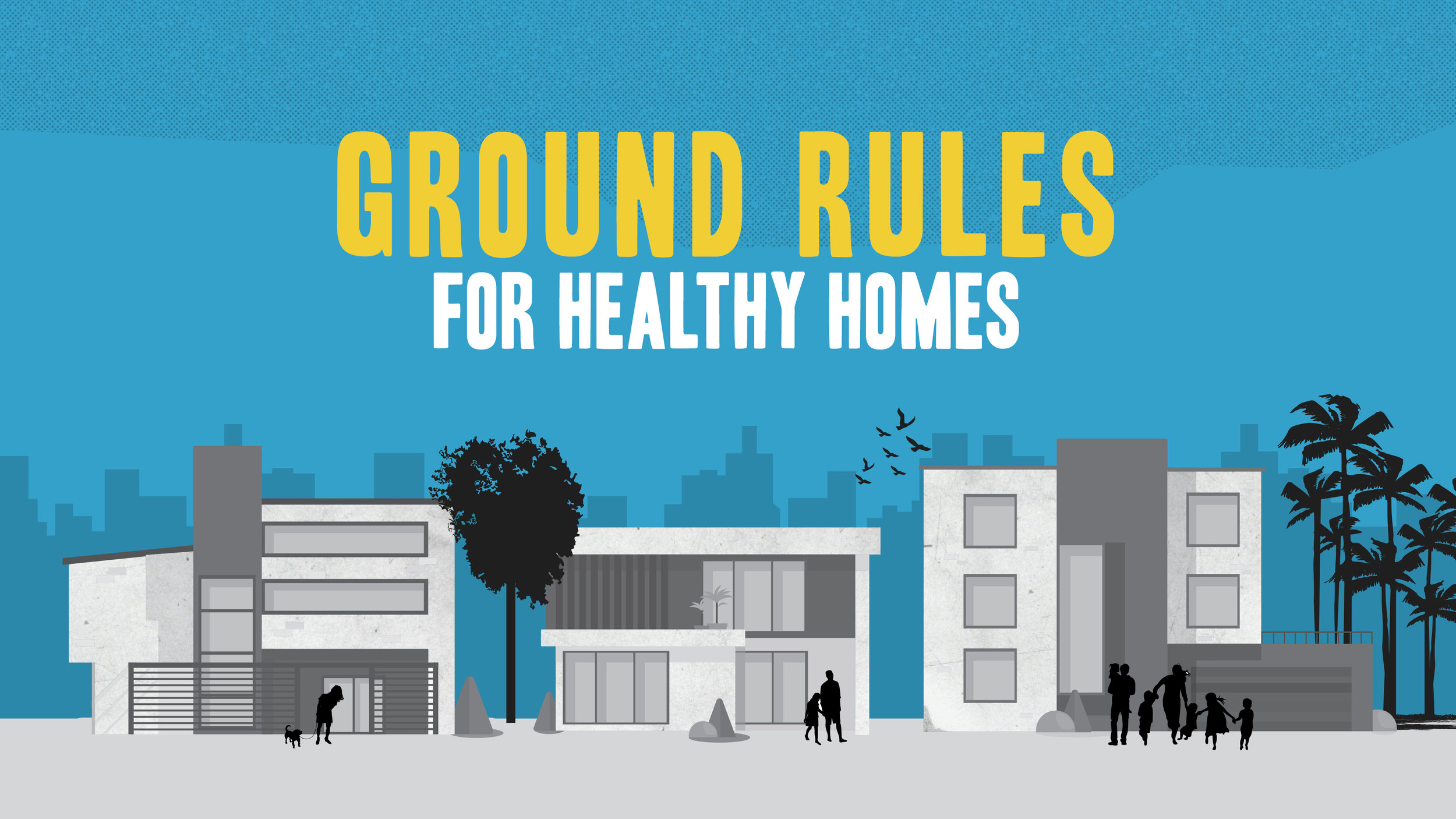 Ground Rules for Healthy Homes