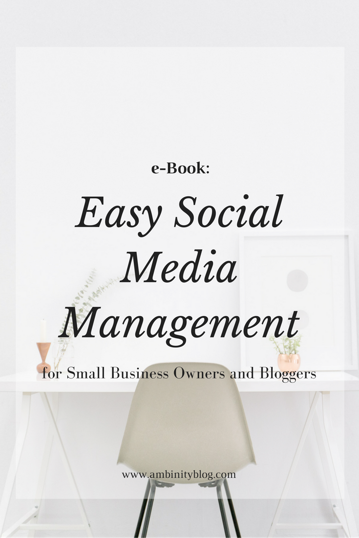 easy social media management for small business owners and bloggers ebook
