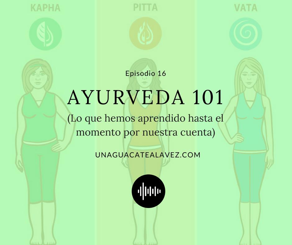 ayurveda 101 podcast