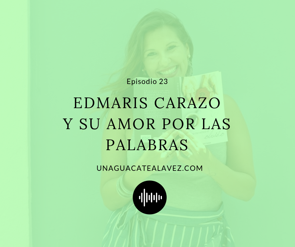 EDMARIS CARAZO PODCAST