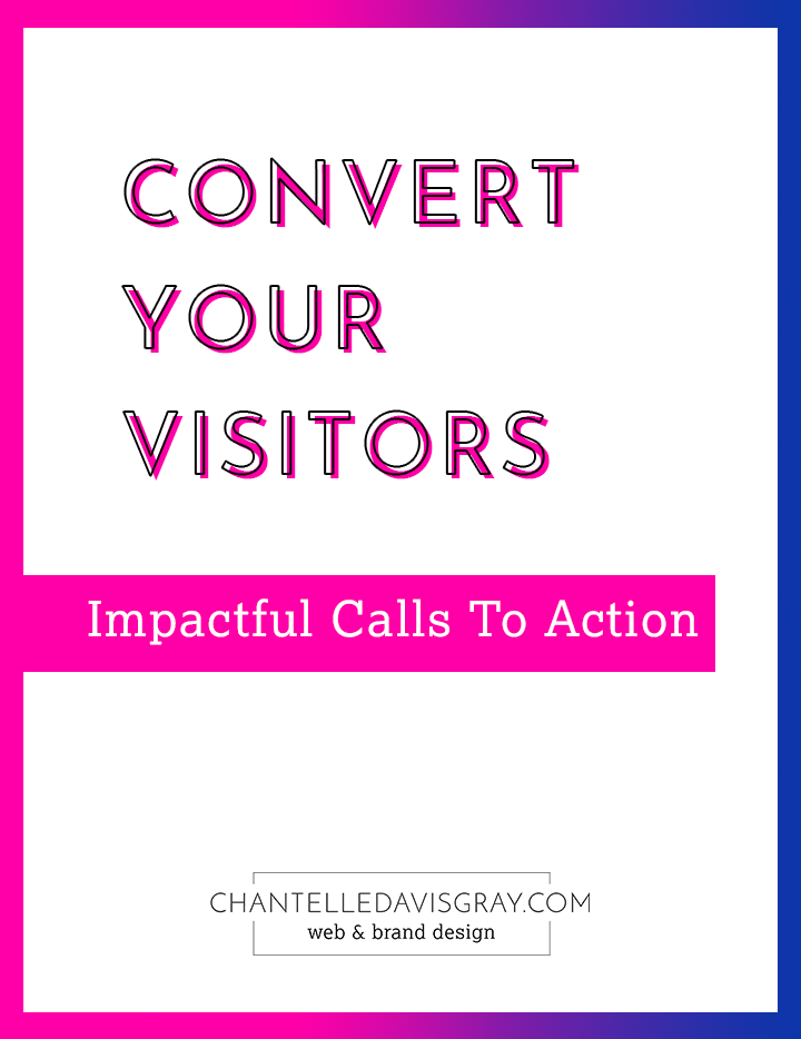 Convert your visitors with impactful calls to action